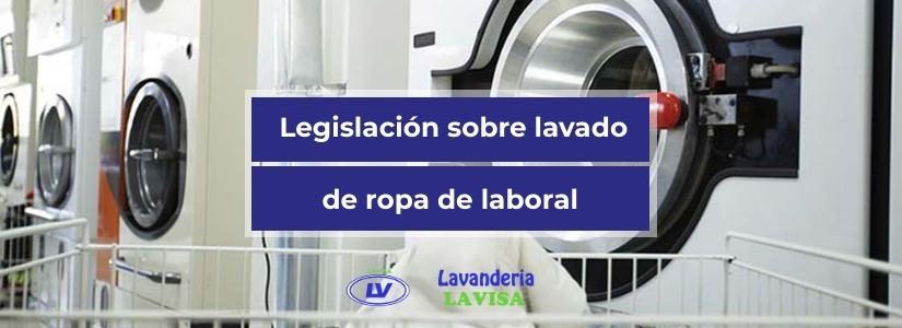 Legislación sobre el lavado de ropa de trabajo
